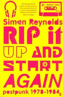2014016578_Rip_It_Up_and_Start_Again-_Postpunk_19781984_cover.jpg.98a94dbd109047b14d0bb47417a2c882.jpg